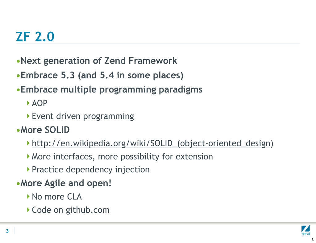 ZF 2.0 •Next generation of Zend Framework •Embr...
