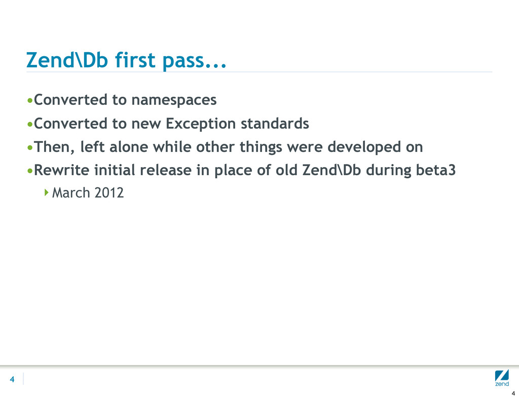 Zend\Db first pass... •Converted to namespaces ...