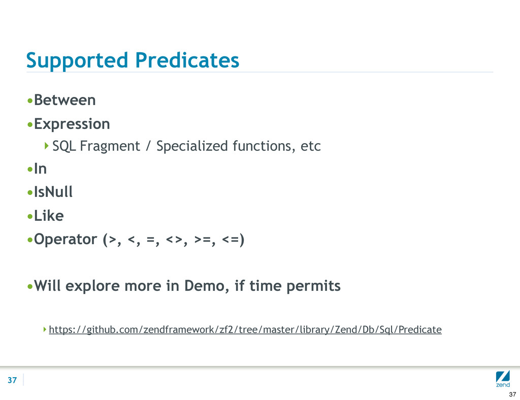Supported Predicates •Between •Expression SQL ...