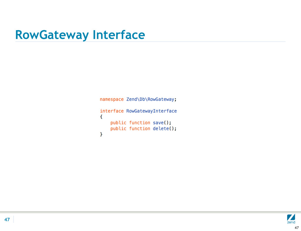 RowGateway Interface 47 47