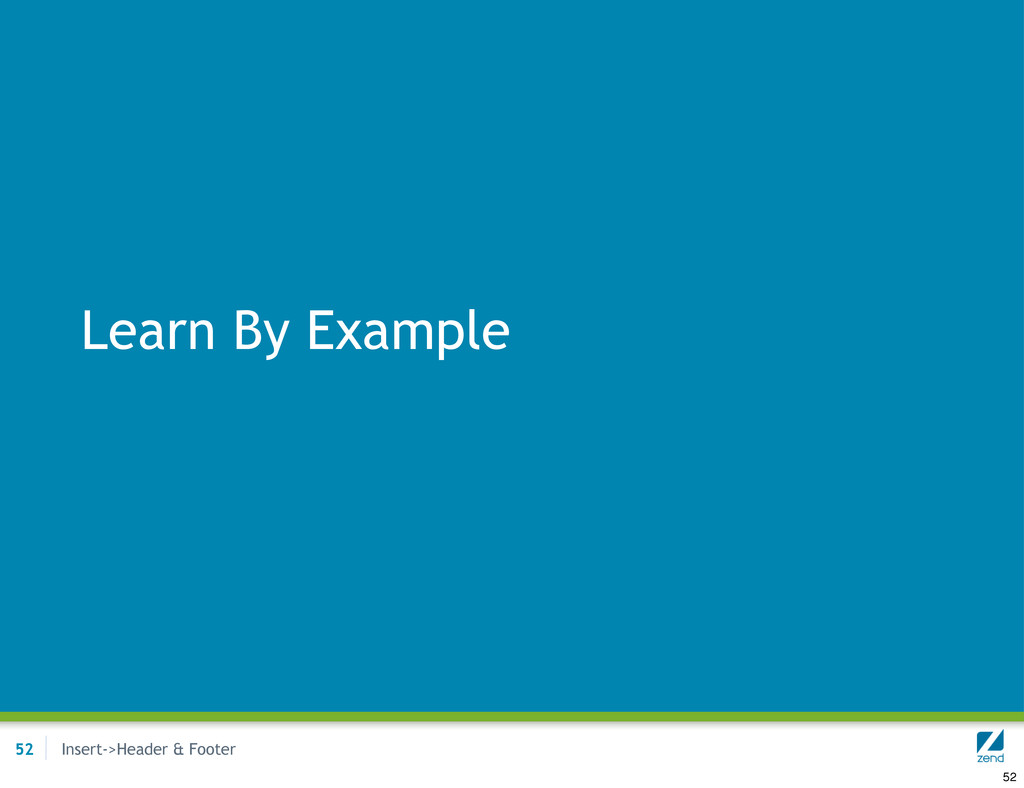 Insert->Header & Footer Learn By Example 52 52