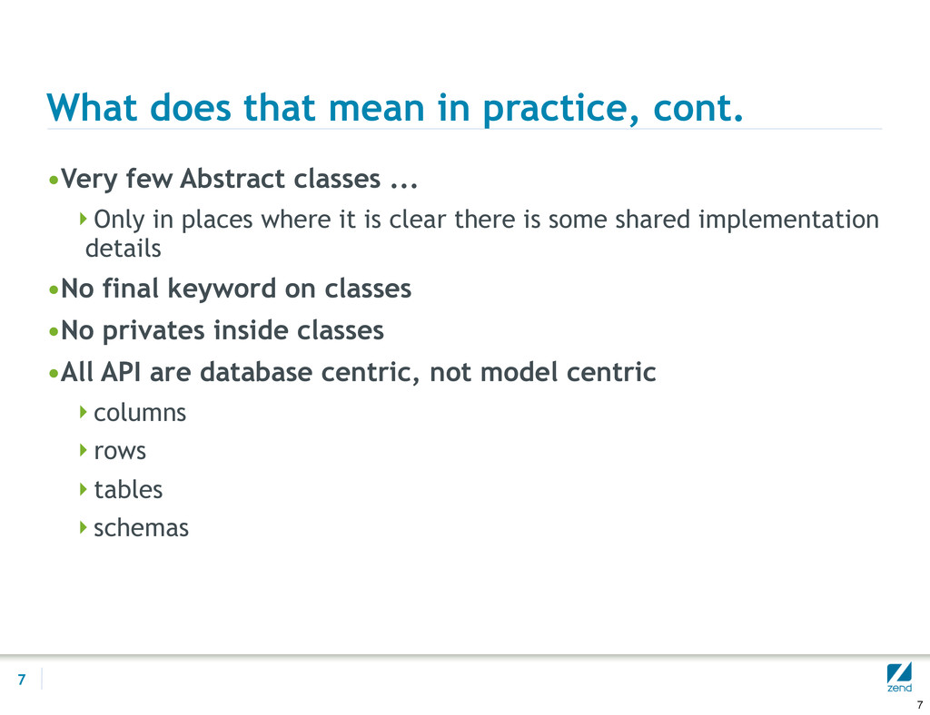 What does that mean in practice, cont. •Very fe...