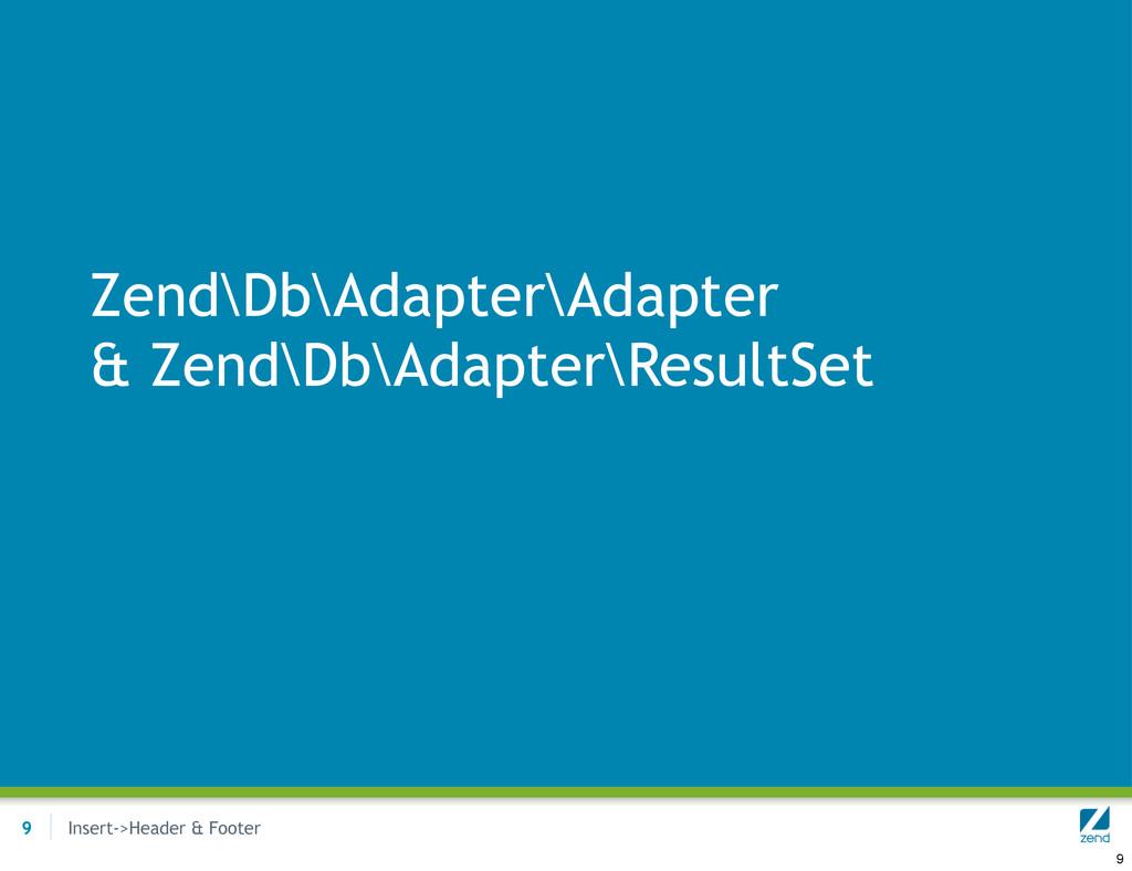 Insert->Header & Footer Zend\Db\Adapter\Adapter...