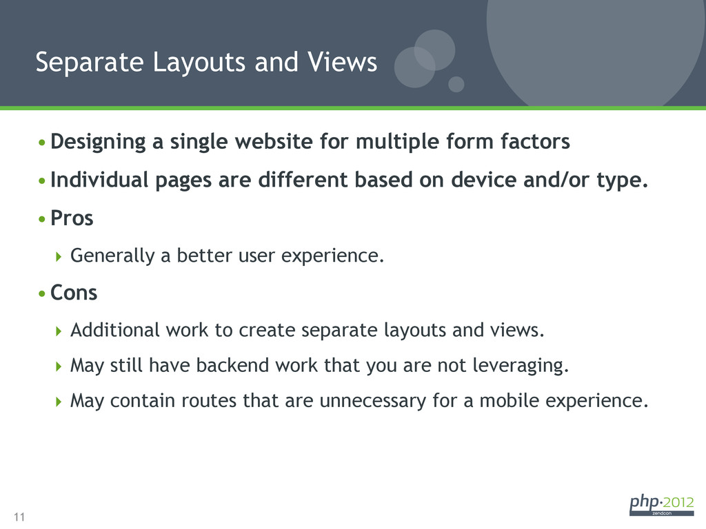 11 •Designing a single website for multiple fo...