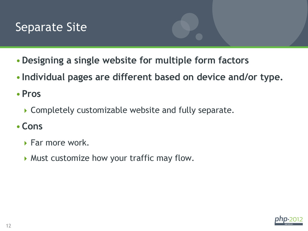 12 •Designing a single website for multiple fo...