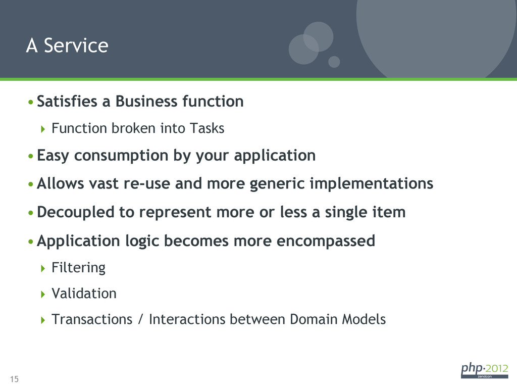 15 •Satisfies a Business function Function b...