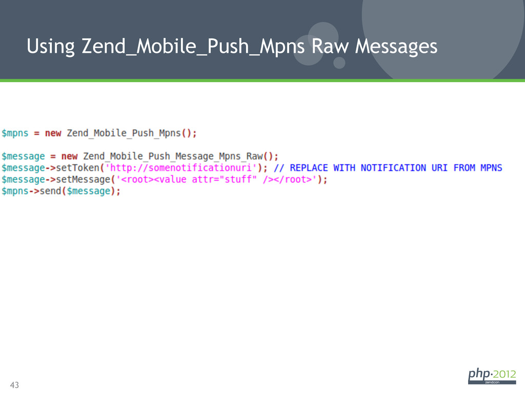 43 Using Zend_Mobile_Push_Mpns Raw Messages