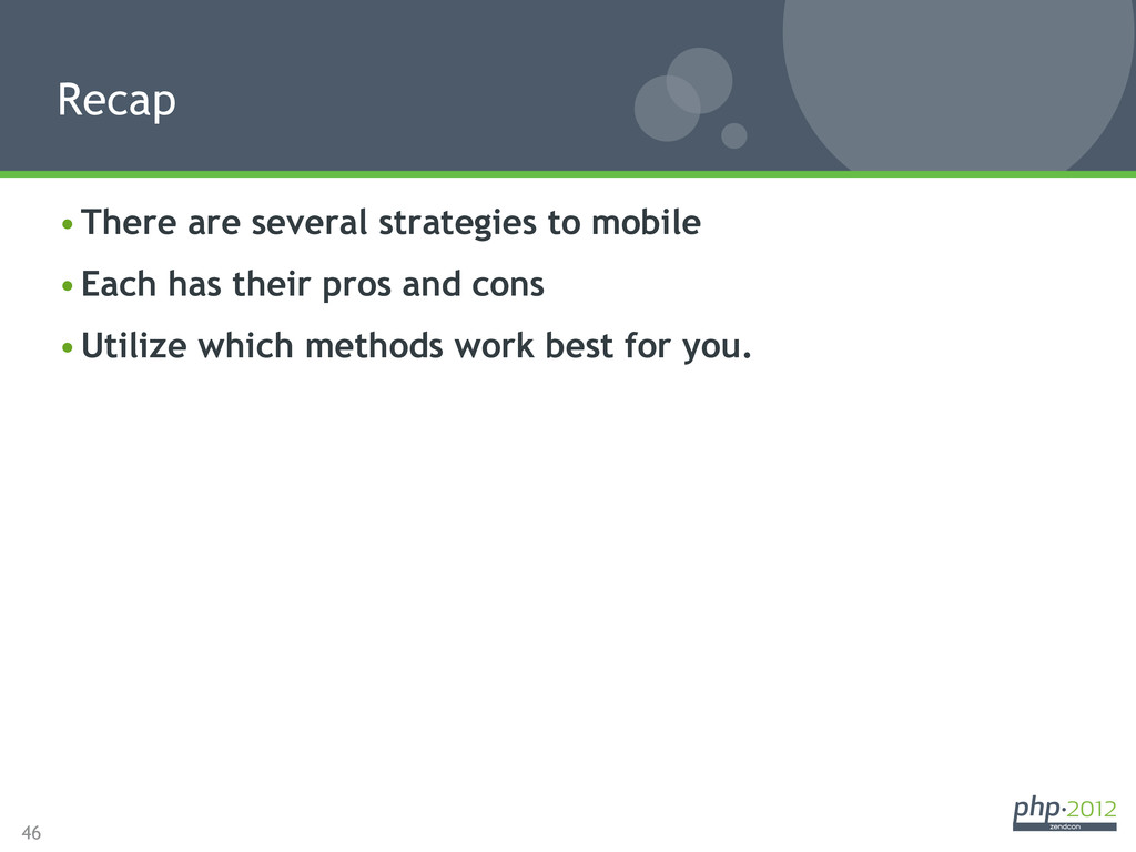 46 •There are several strategies to mobile •E...