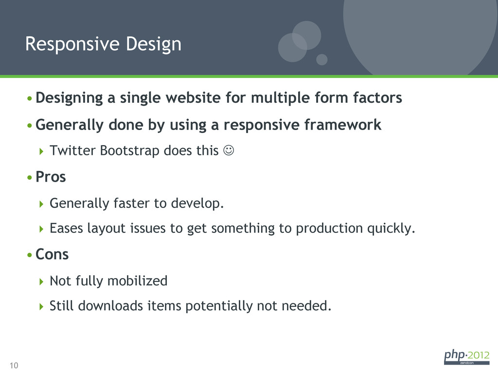 10 •Designing a single website for multiple fo...