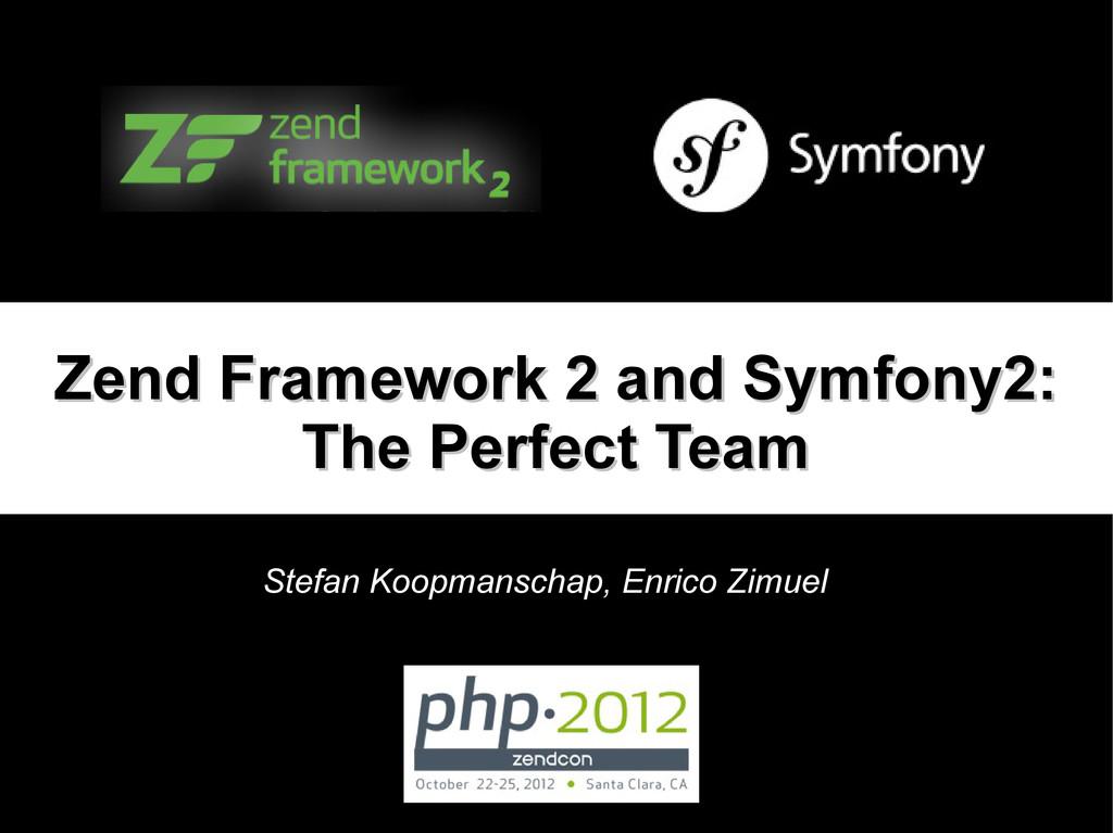 Zend Framework 2 and Symfony2: Zend Framework 2...