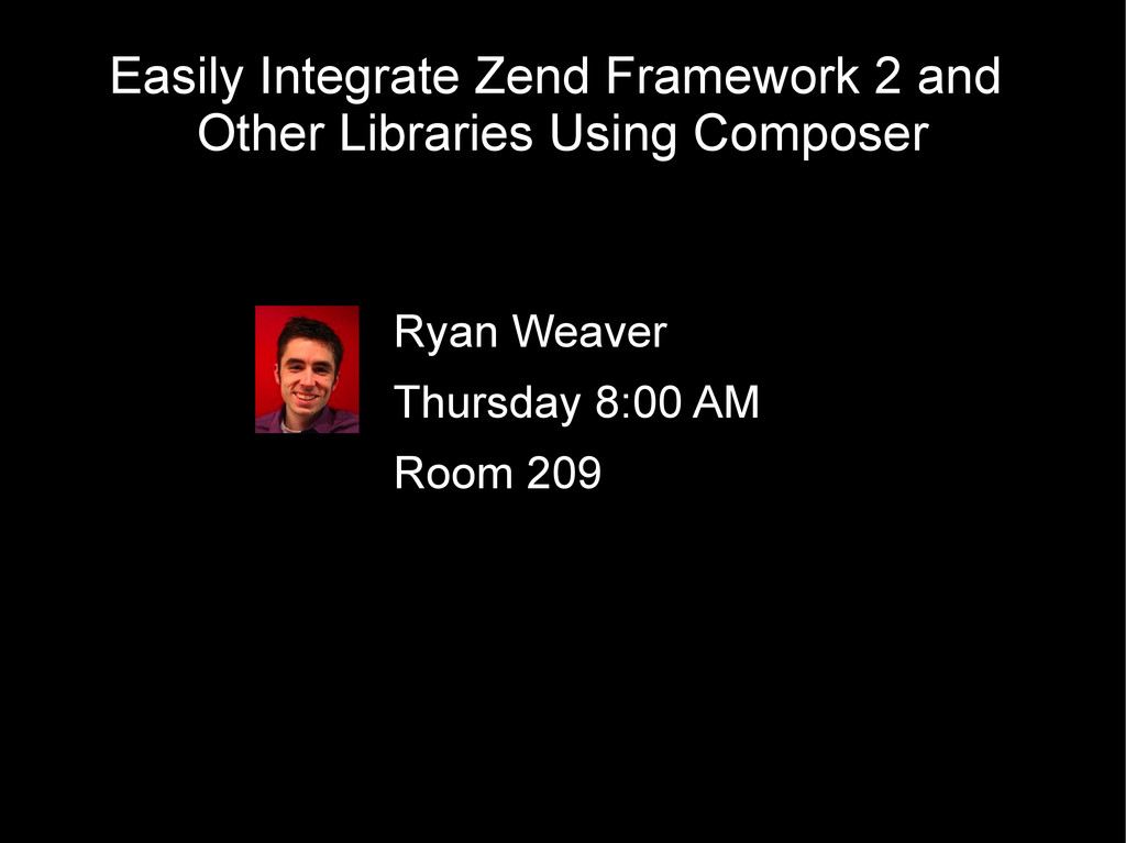 Easily Integrate Zend Framework 2 and Other Lib...