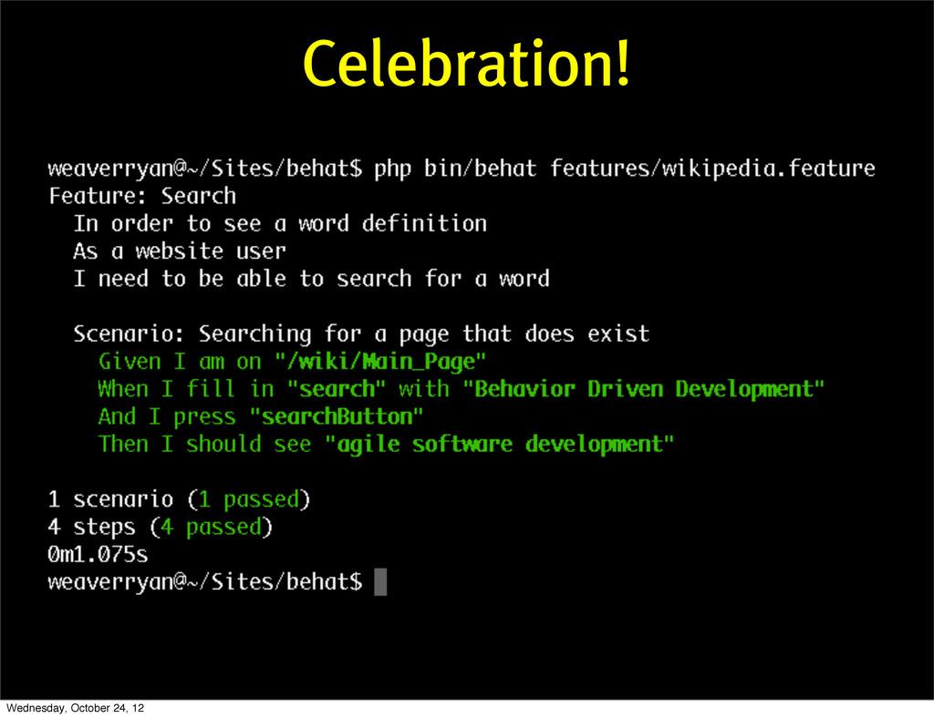 Celebration! Wednesday, October 24, 12