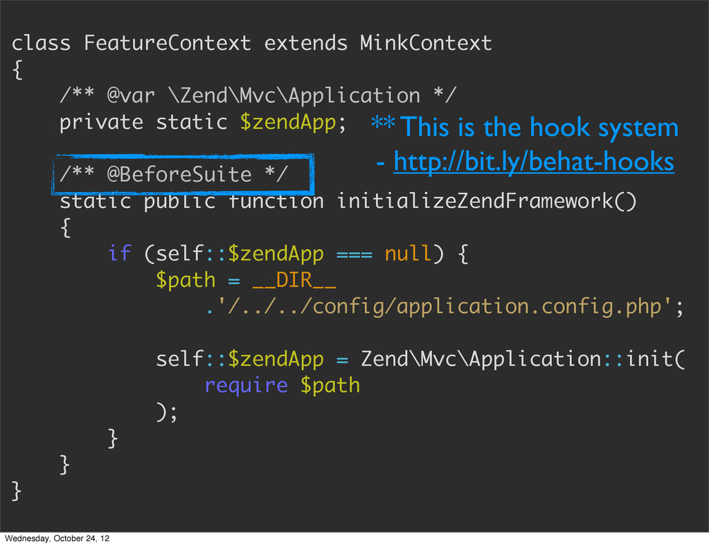 class FeatureContext extends MinkContext { /** ...
