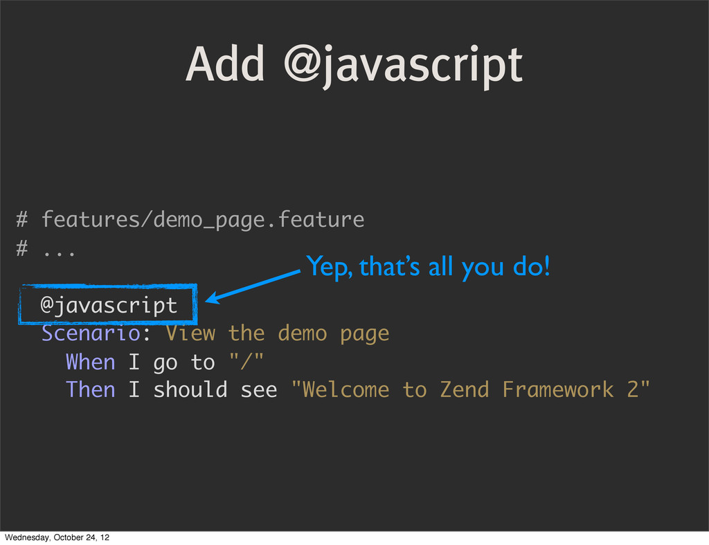 Add @javascript # features/demo_page.feature # ...
