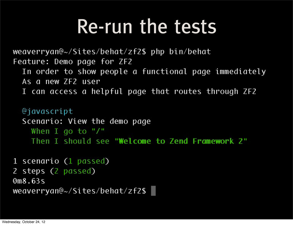 Re-run the tests Wednesday, October 24, 12