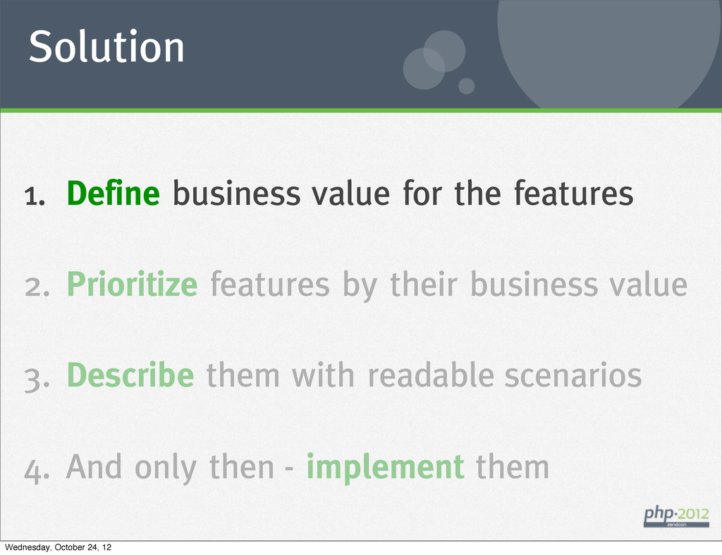 Solution 1. Define business value for the featu...