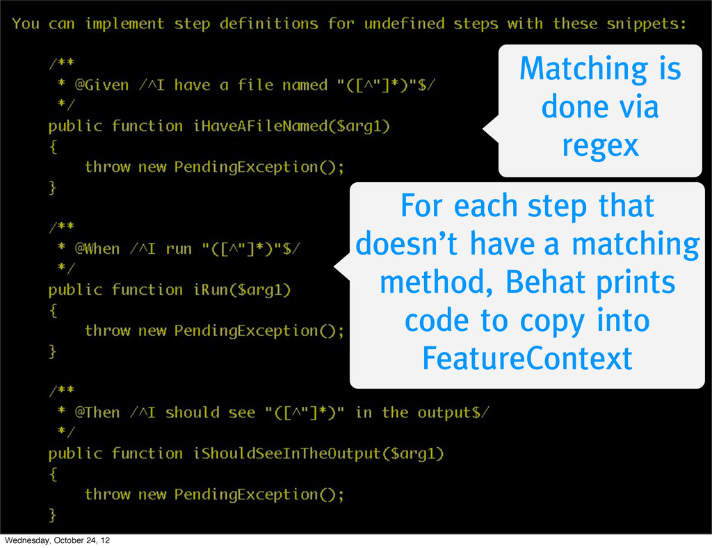 Matching is done via regex For each step that d...