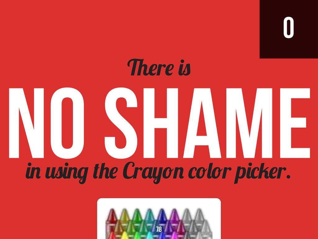 0 Cr r p r. r No Shame 78