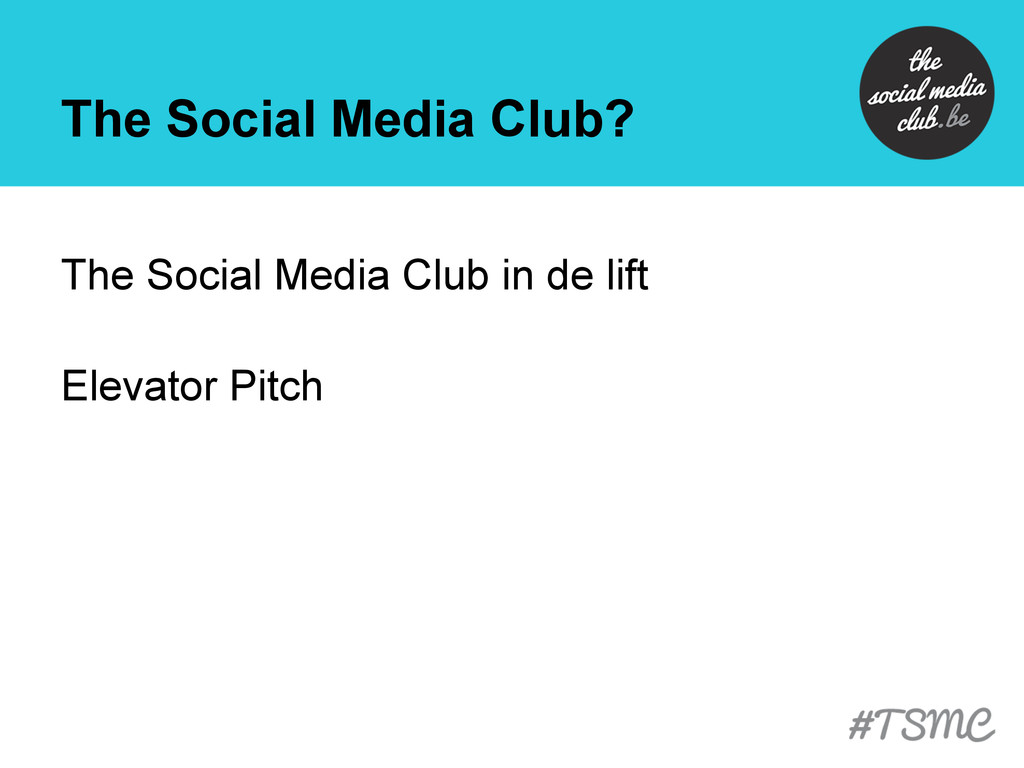 The Social Media Club? The Social Media Club in...