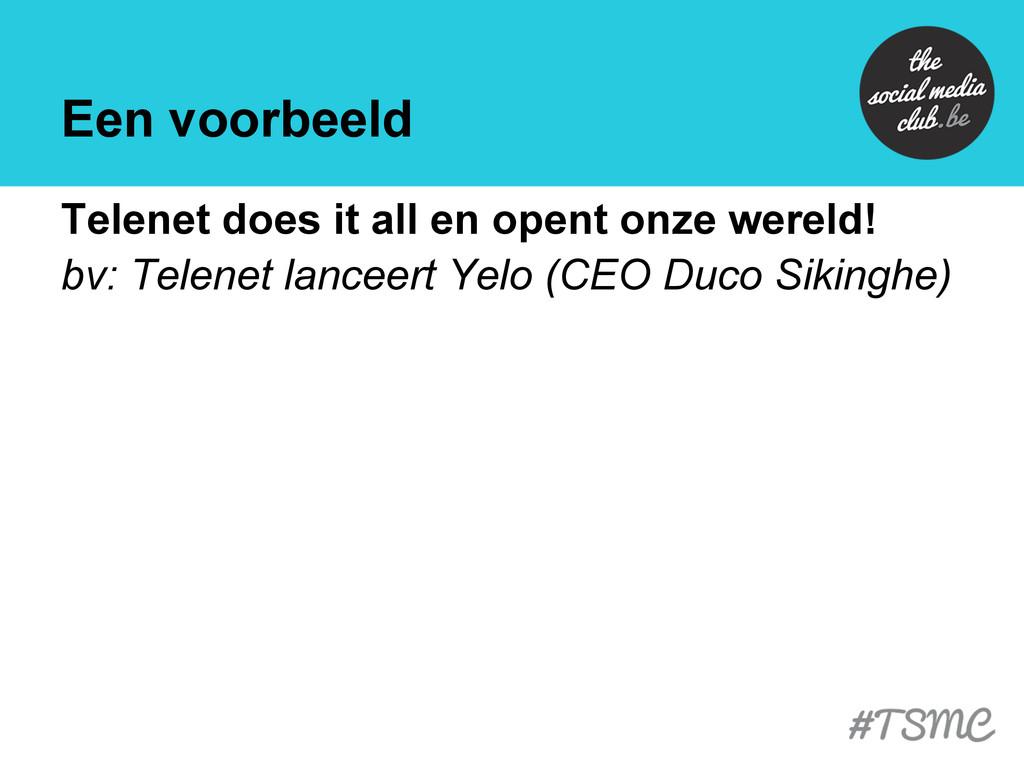 Een voorbeeld Telenet does it all en opent onze...
