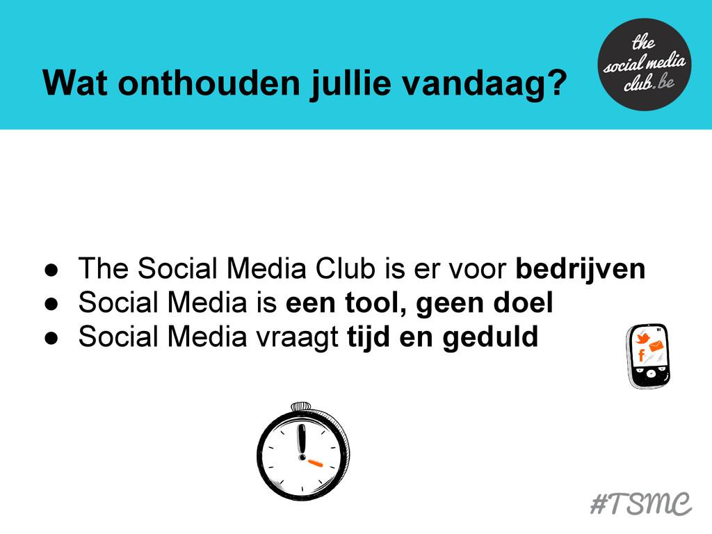 Wat onthouden jullie vandaag? ● The Social Medi...