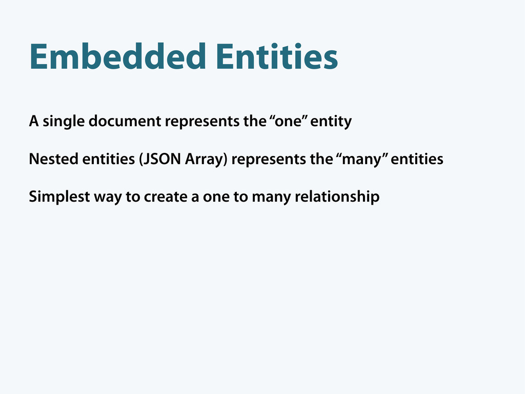 "A single document represents the ""one"" entity N..."