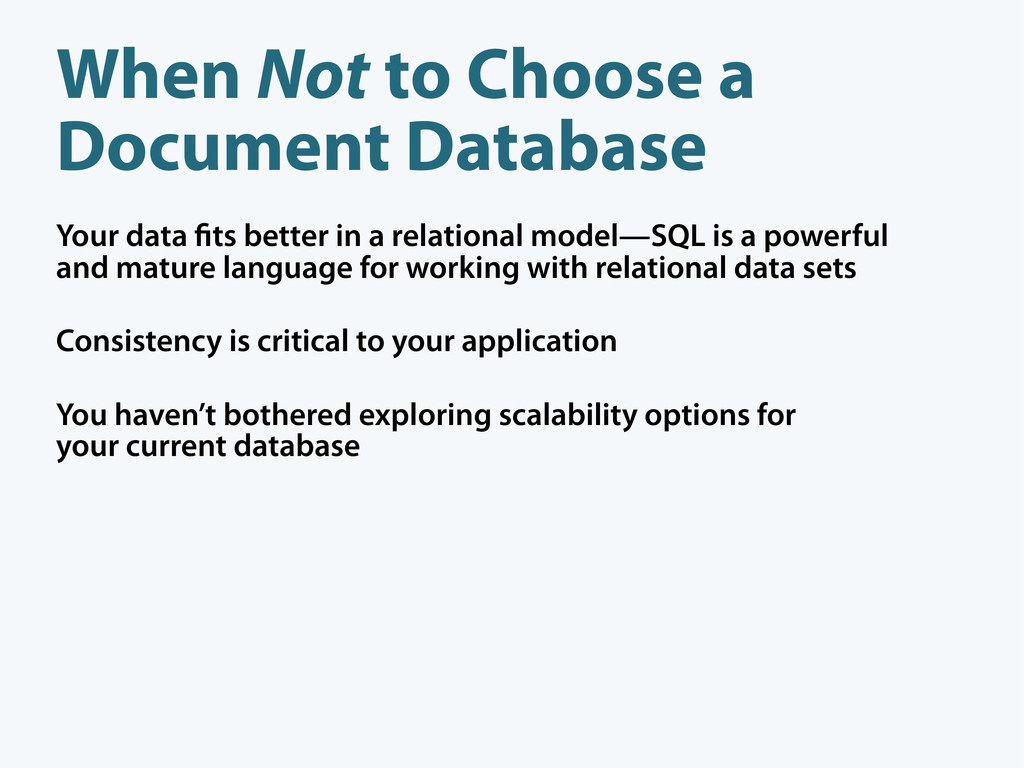 When Not to Choose a Document Database Your dat...