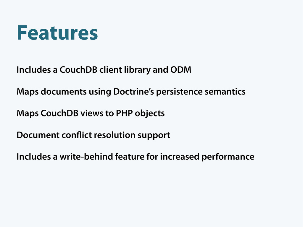 Includes a CouchDB client library and ODM Maps ...