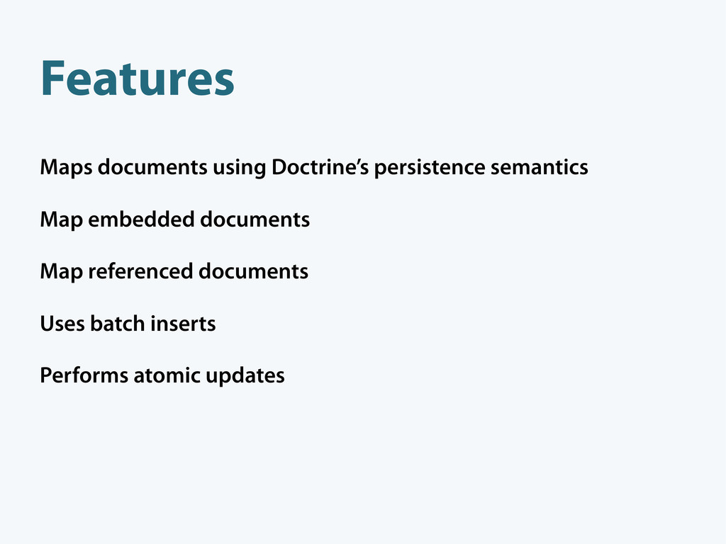Features Maps documents using Doctrine's persis...