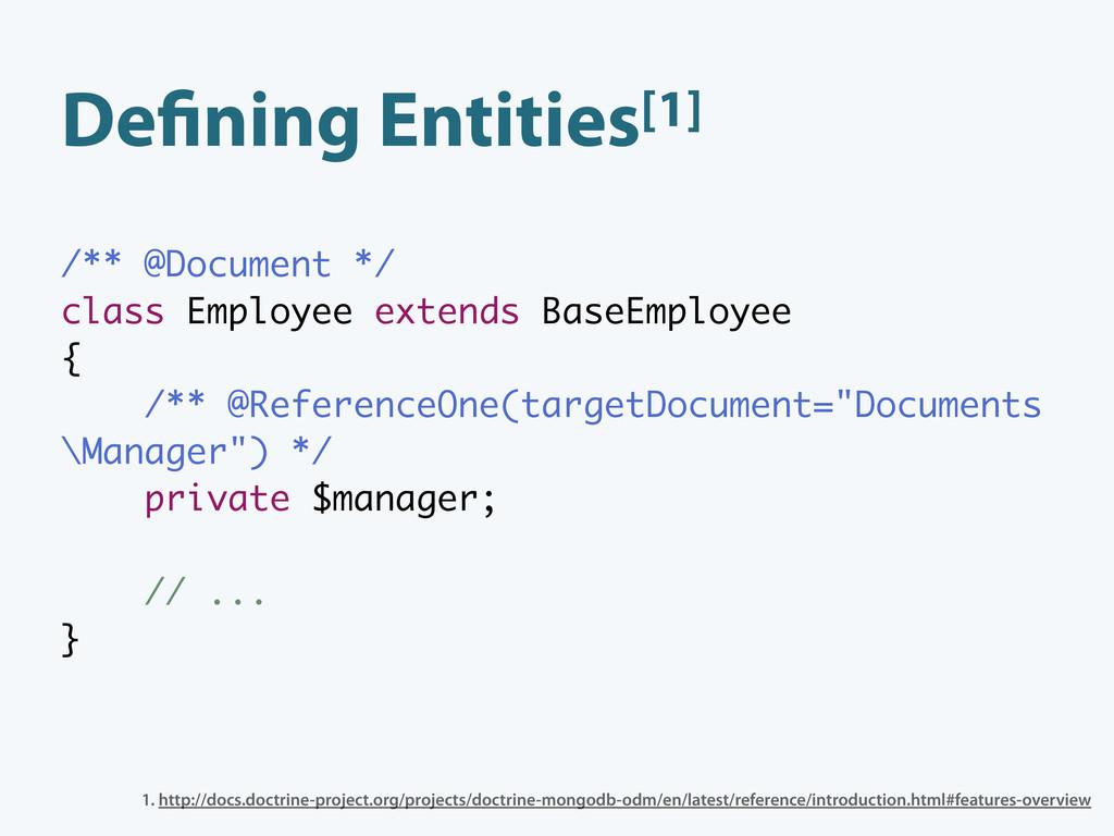 De ning Entities[1] /** @Document */ class Empl...