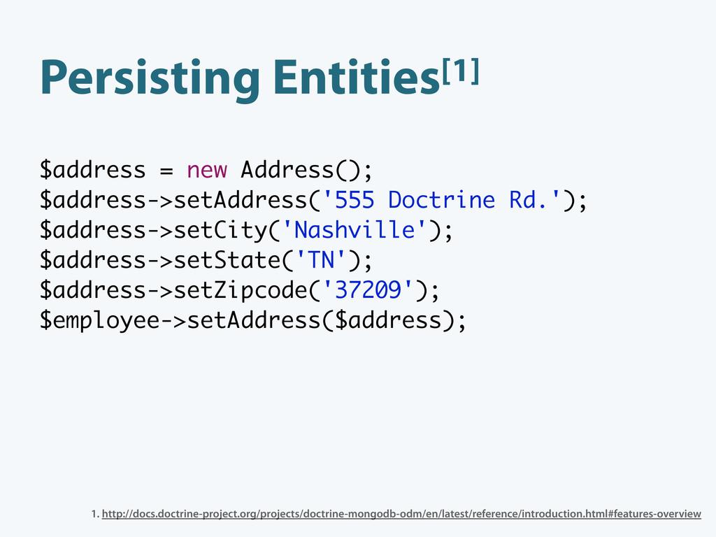Persisting Entities[1] $address = new Address()...