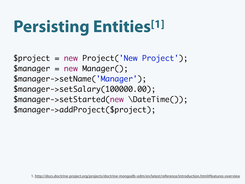 Persisting Entities[1] $project = new Project('...
