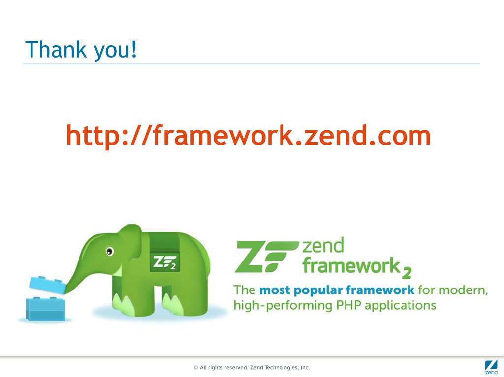 © All rights reserved. Zend Technologies, Inc. ...