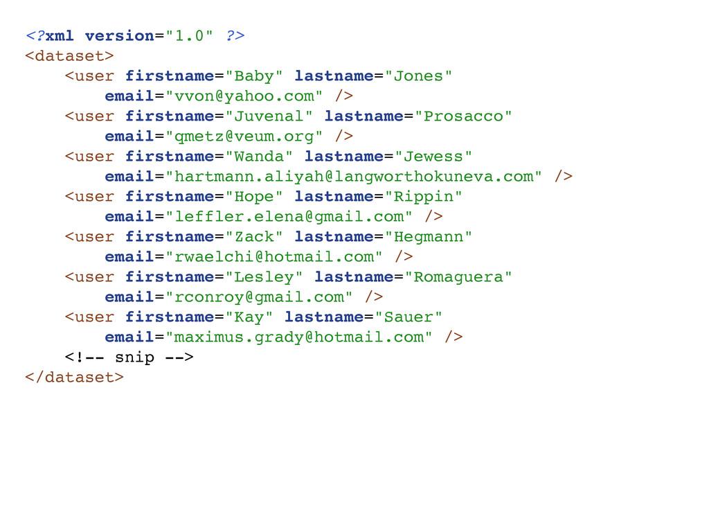 "<?xml version=""1.0"" ?> <dataset> <user firstnam..."
