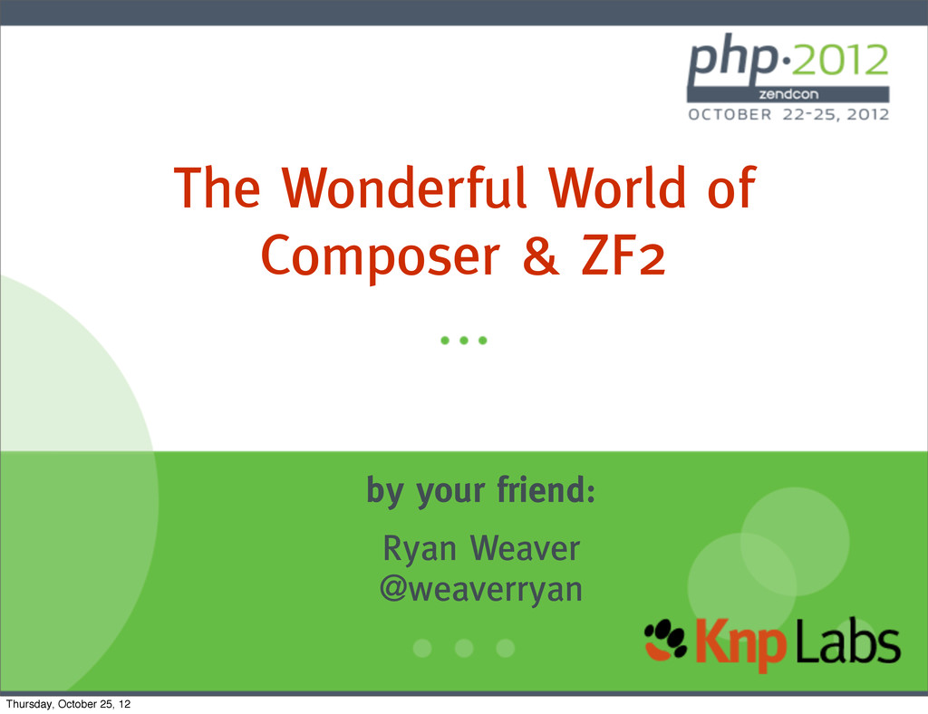 The Wonderful World of Composer & ZF2 by your f...
