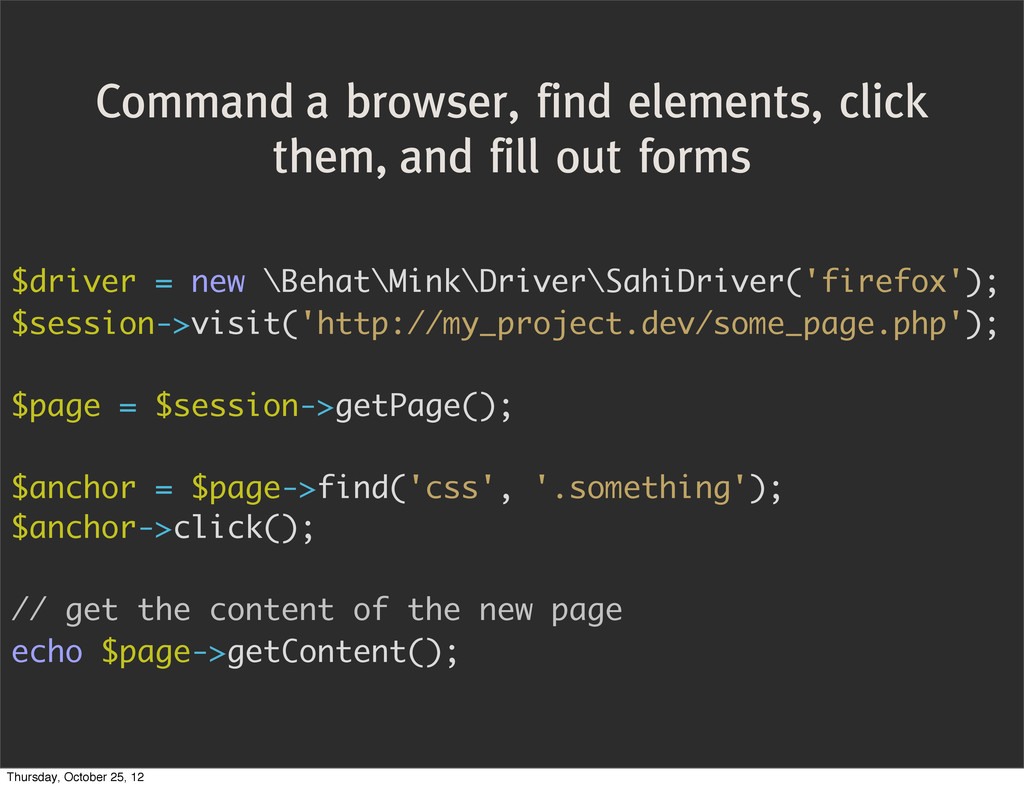 Command a browser, find elements, click them, a...