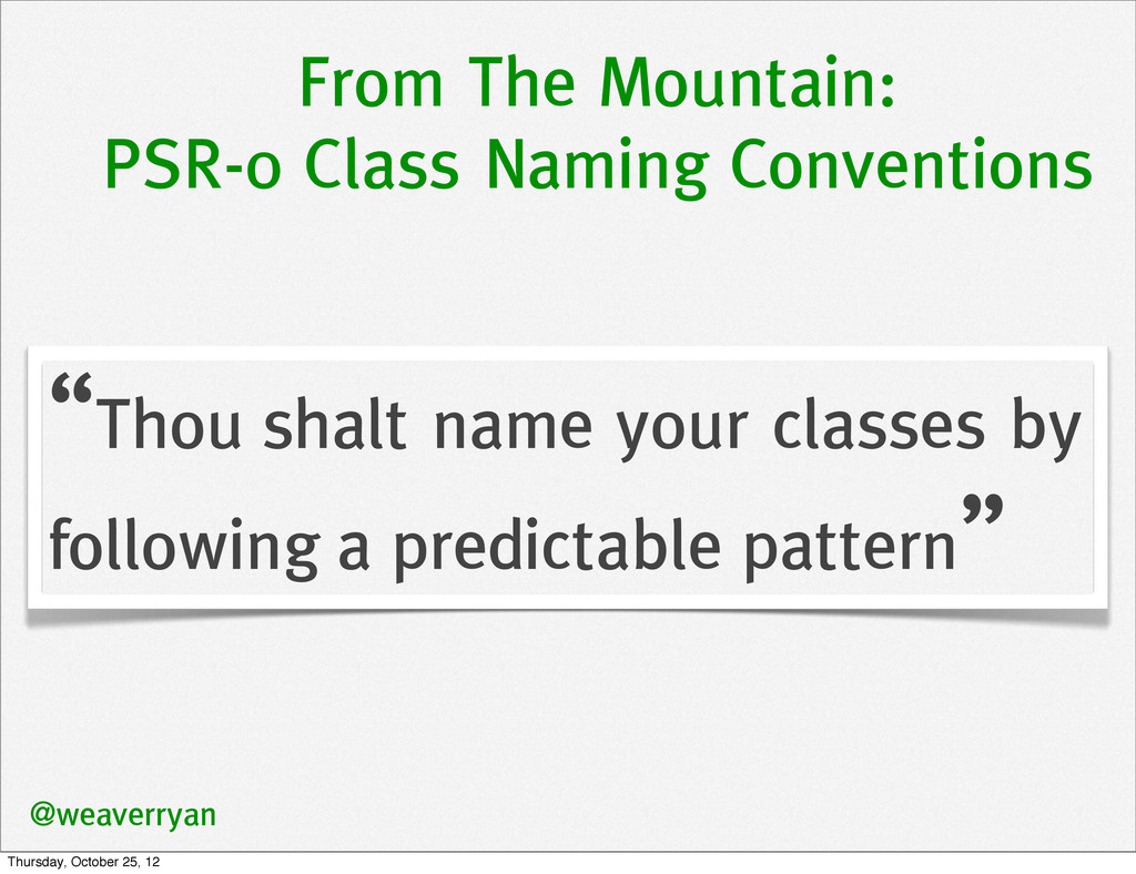 From The Mountain: PSR-0 Class Naming Conventio...