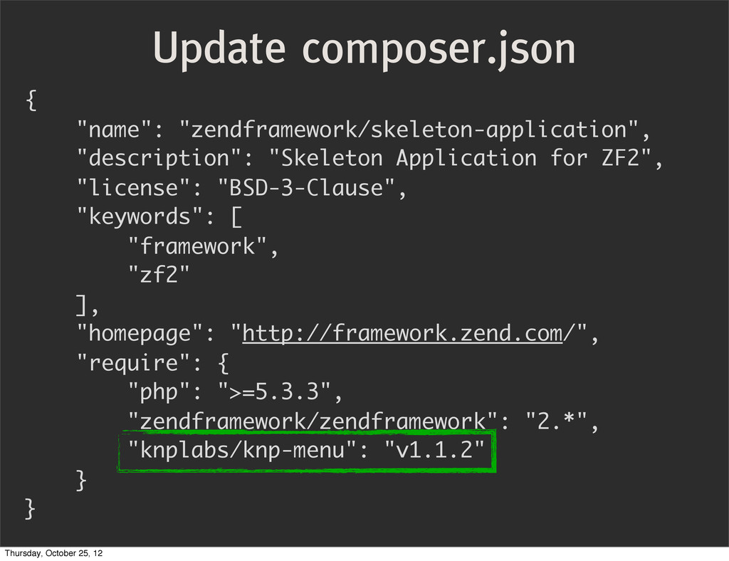 "{ ""name"": ""zendframework/skeleton-application"",..."