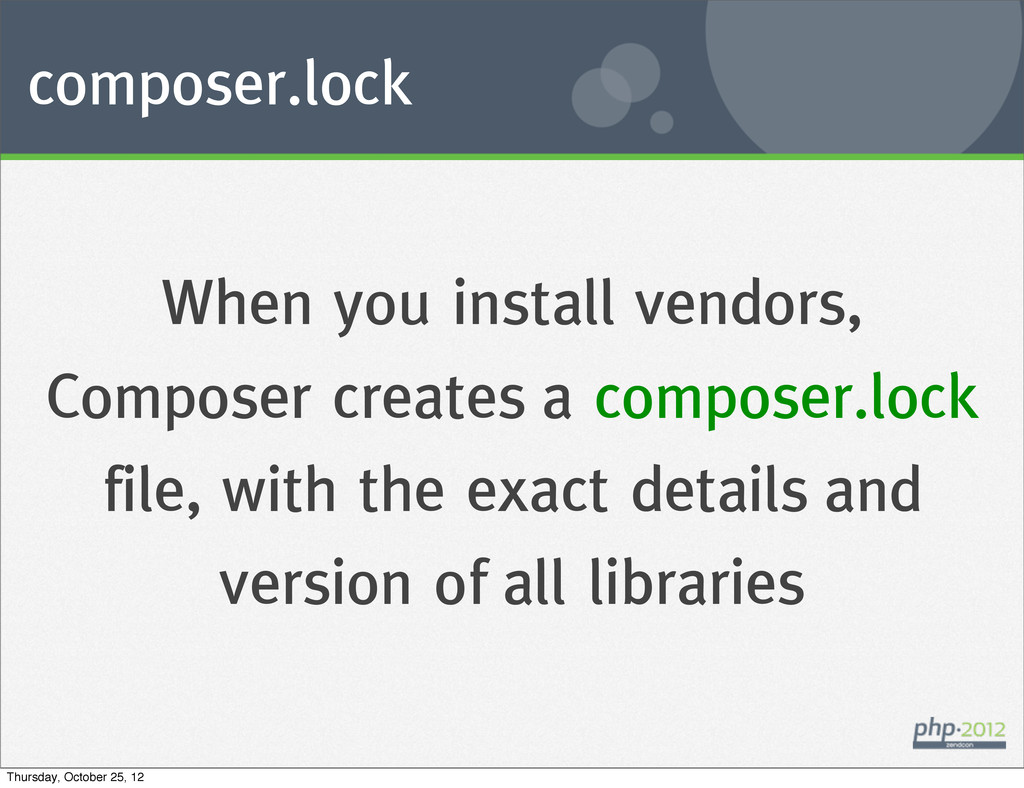 composer.lock When you install vendors, Compose...
