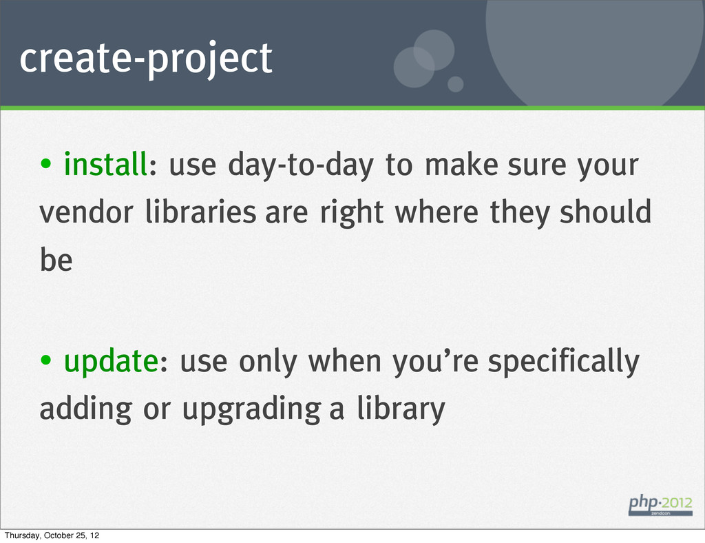 create-project • install: use day-to-day to mak...
