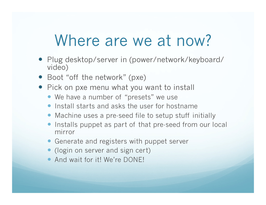 Where are we at now? —  Plug desktop/server in...