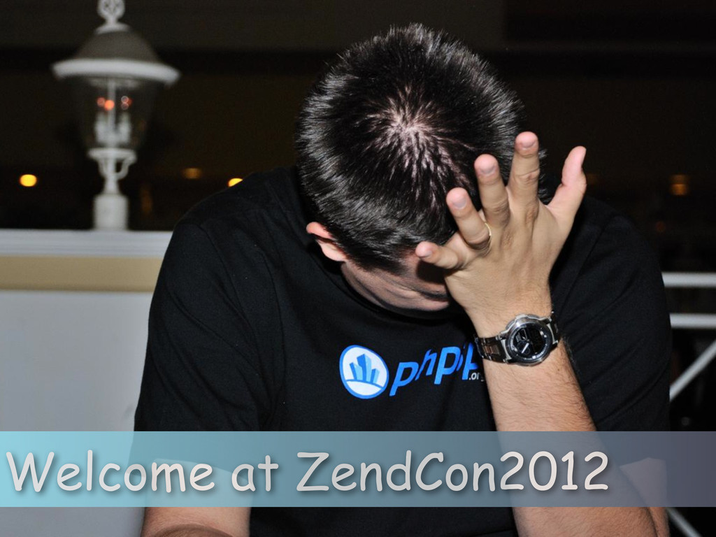 Welcome at ZendCon2012