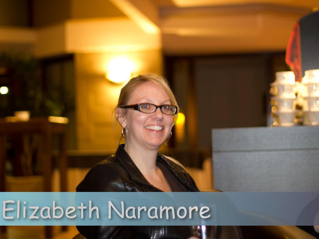 Elizabeth Naramore