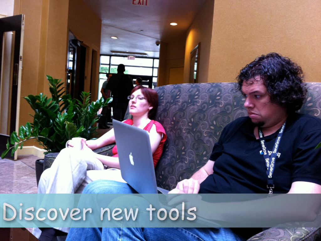 Discover new tools