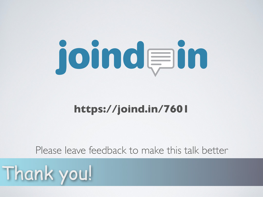 Thank you! https://joind.in/7601 Please leave f...