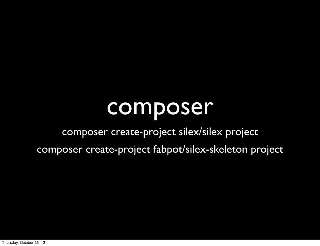 composer composer create-project silex/silex pr...
