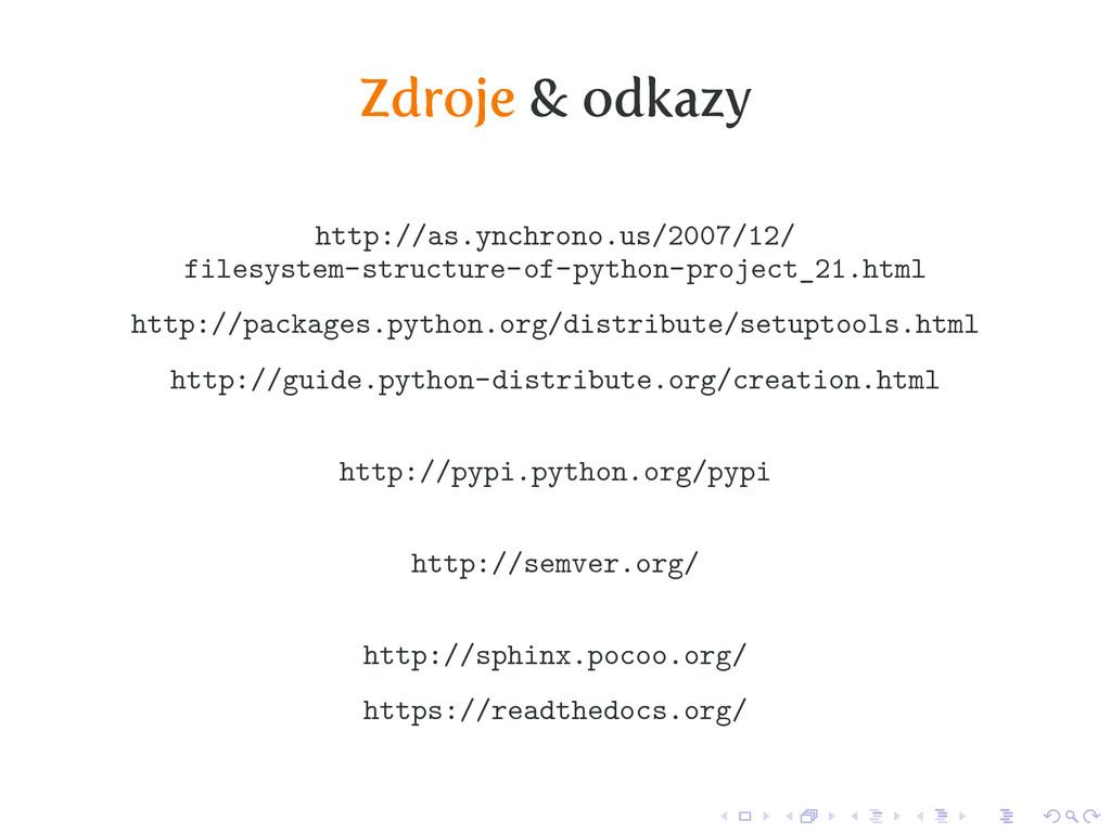 Zdroje & odkazy http://as.ynchrono.us/2007/12/ ...