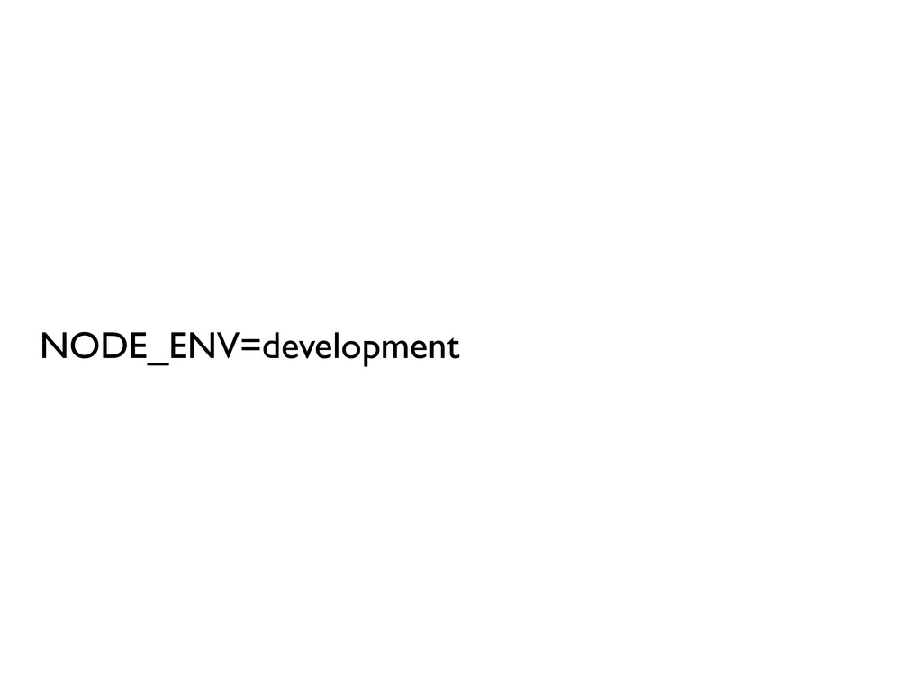 NODE_ENV=development