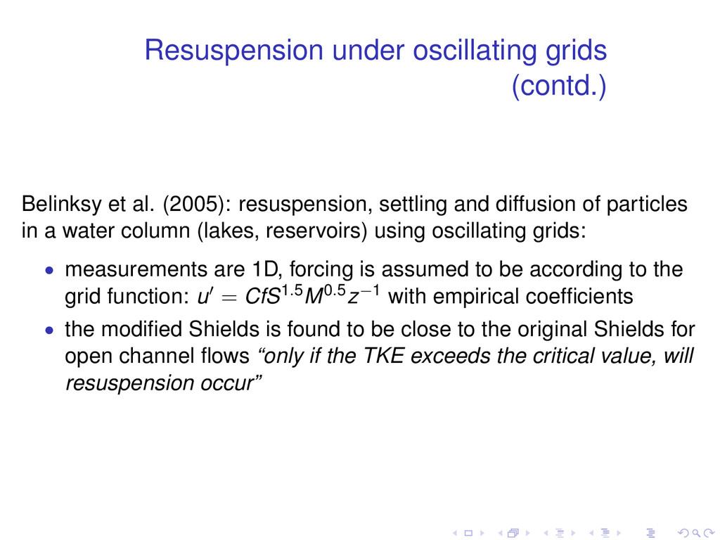 Resuspension under oscillating grids (contd.) B...