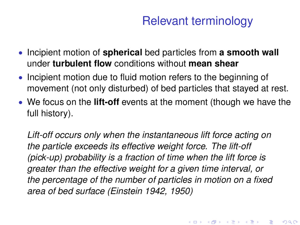 Relevant terminology • Incipient motion of sphe...